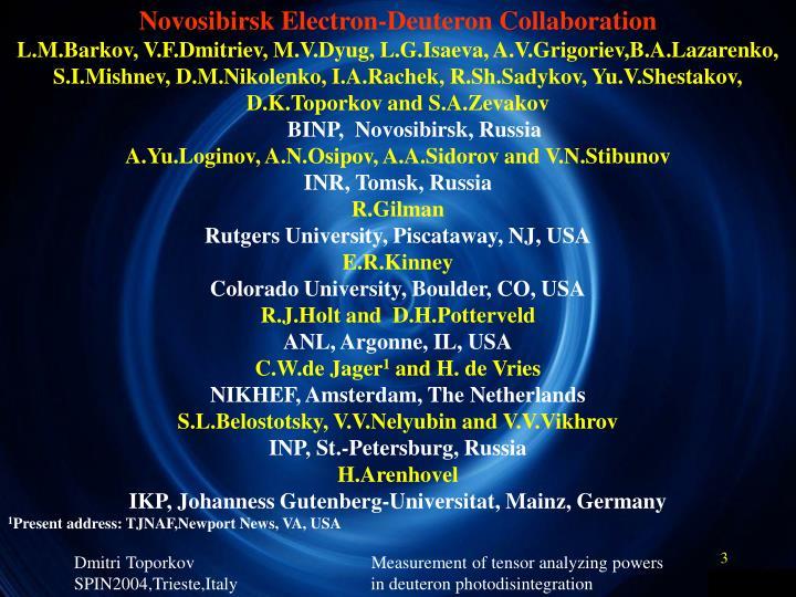 Novosibirsk Electron-Deuteron Collaboration