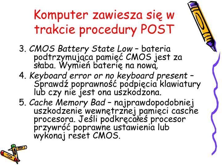 Komputer zawiesza się w trakcie procedury POST