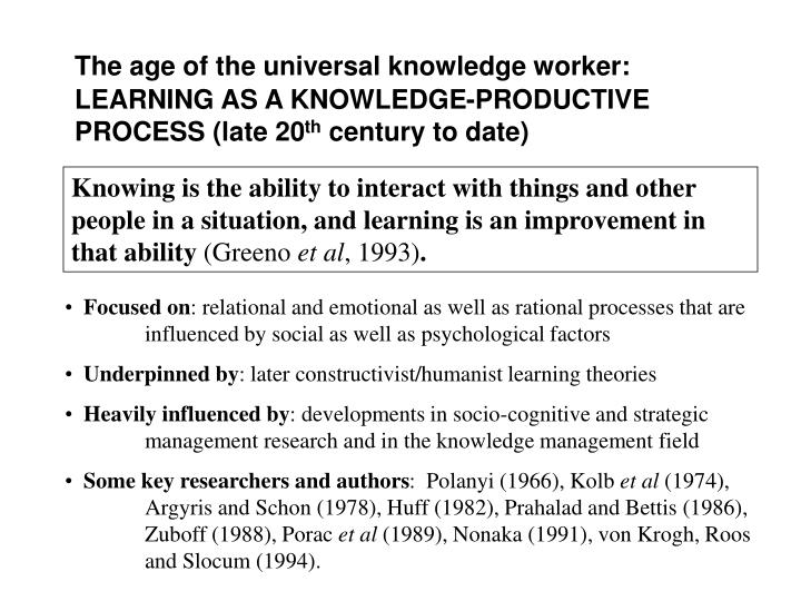 The age of the universal knowledge worker: