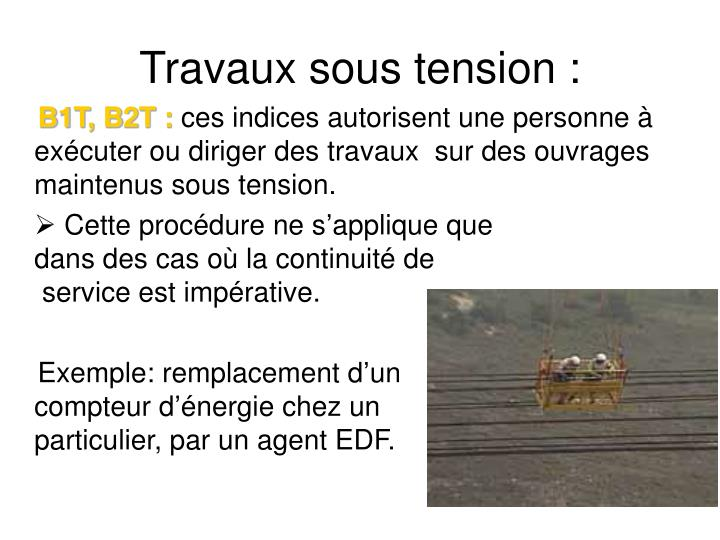Travaux sous tension :