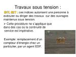 travaux sous tension