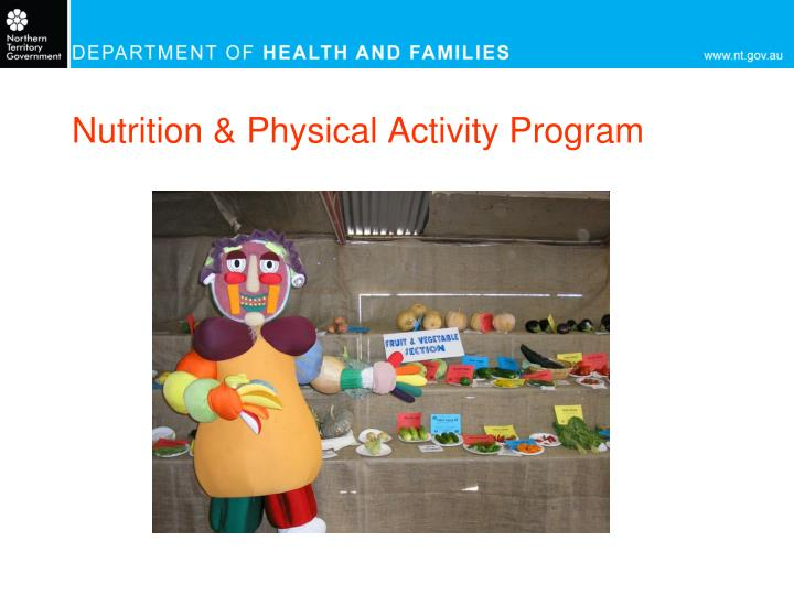 Nutrition physical activity program
