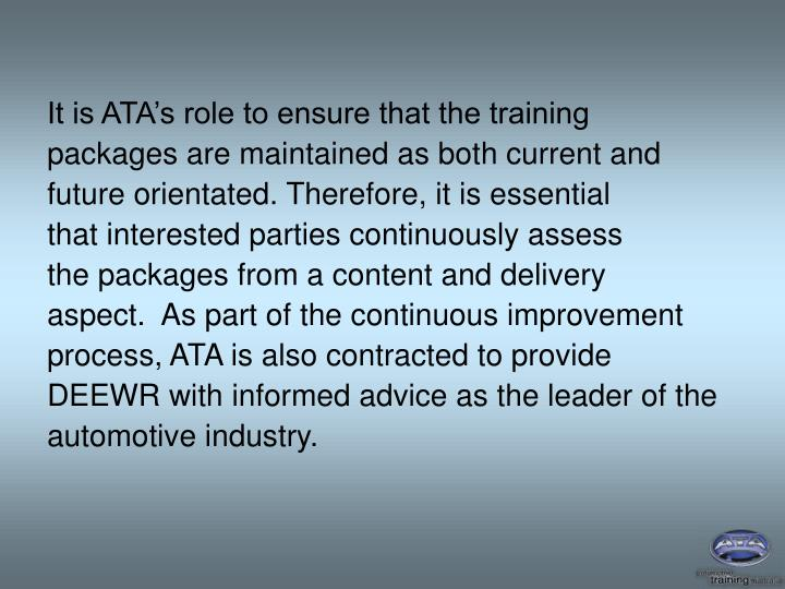 It is ATA's role to ensure that the training