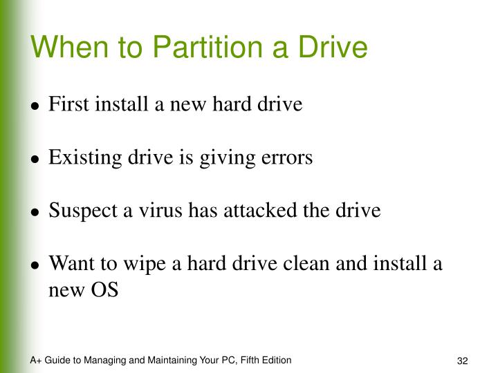When to Partition a Drive