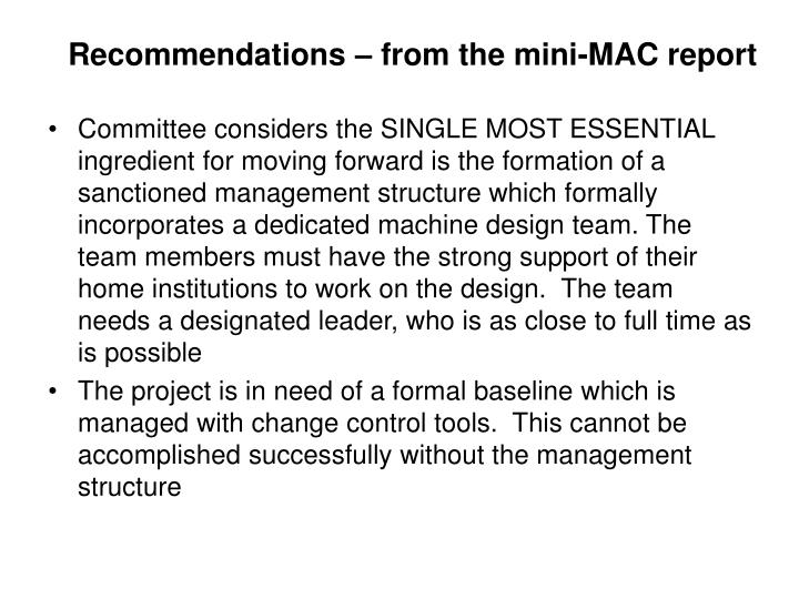 Recommendations – from the mini-MAC report