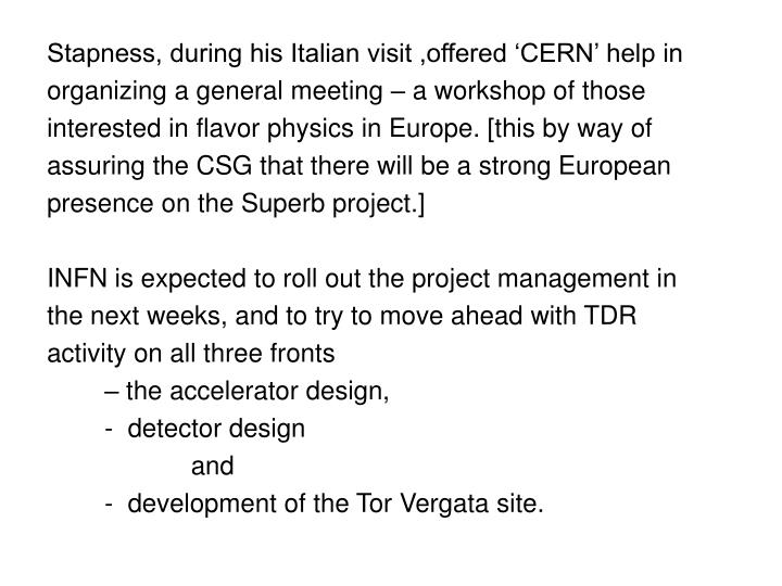 Stapness, during his Italian visit ,offered 'CERN' help in
