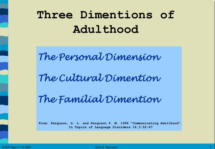 Three Dimentions of Adulthood