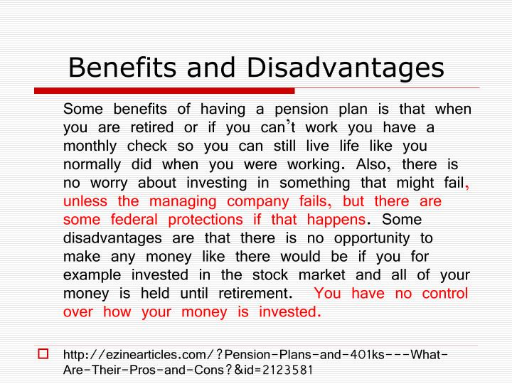 Benefits and Disadvantages