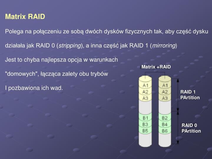 Matrix RAID