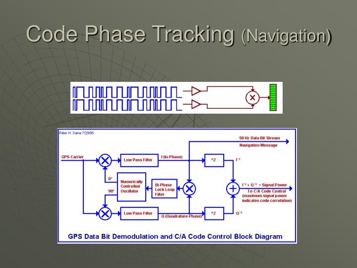 Code Phase Tracking