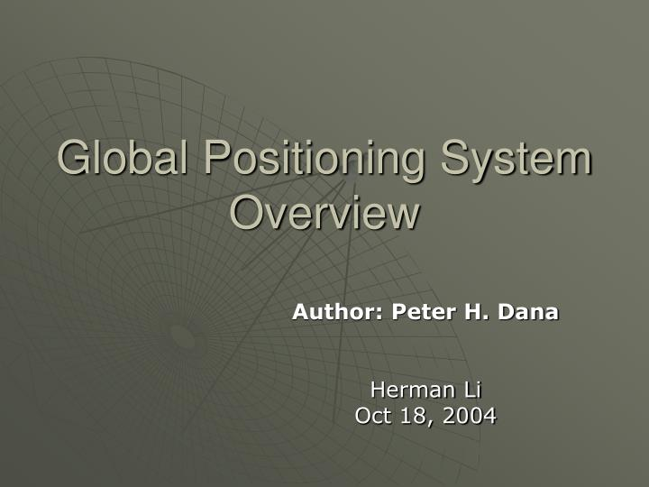 Global Positioning System Overview
