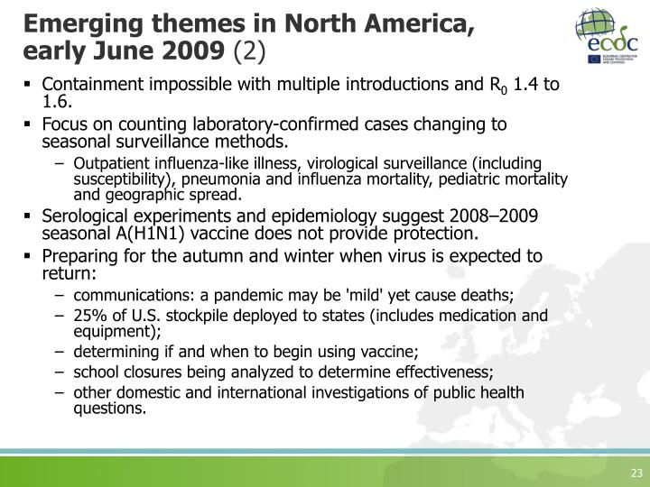Emerging themes in North America,  early June 2009