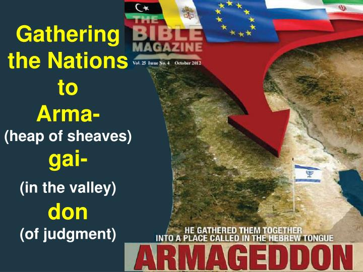 Gathering the Nations to        Arma-