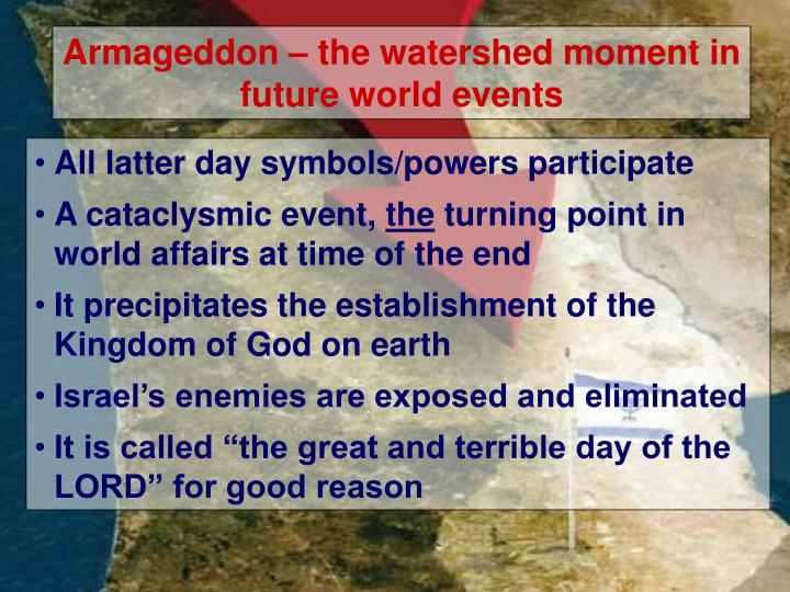 Armageddon – the watershed moment in future world events