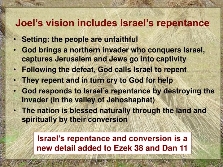 Joel's vision includes Israel's repentance