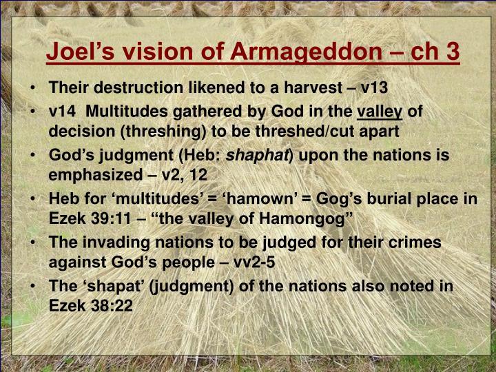 Joel's vision of Armageddon – ch 3