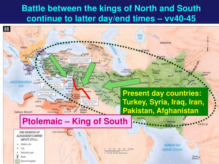 Battle between the kings of North and South continue to latter day/end times – vv40-45