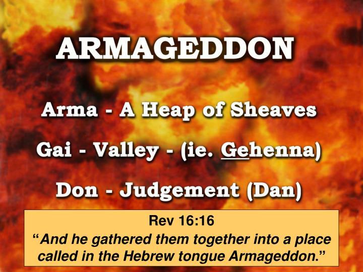 Rev 16:16
