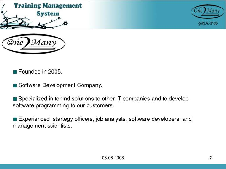 Founded in 2005.