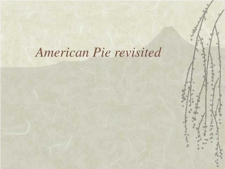American Pie revisited