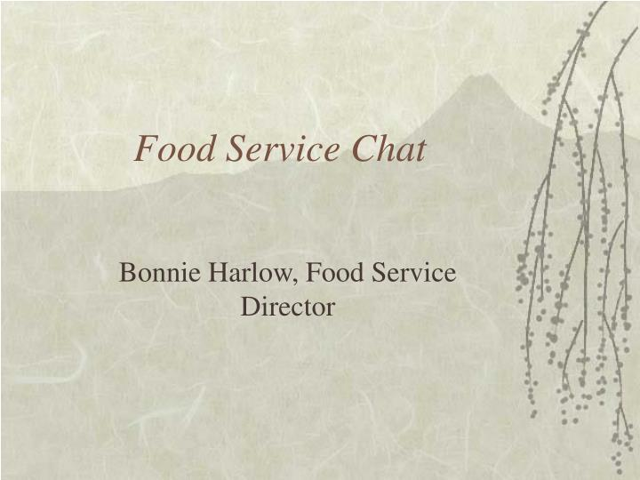 Food Service Chat