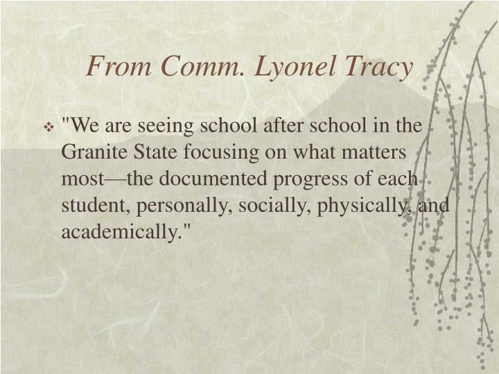 From Comm. Lyonel Tracy
