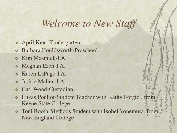 Welcome to new staff