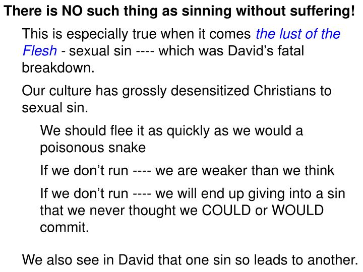 There is NO such thing as sinning without suffering!