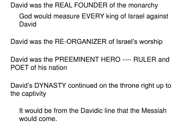 David was the REAL