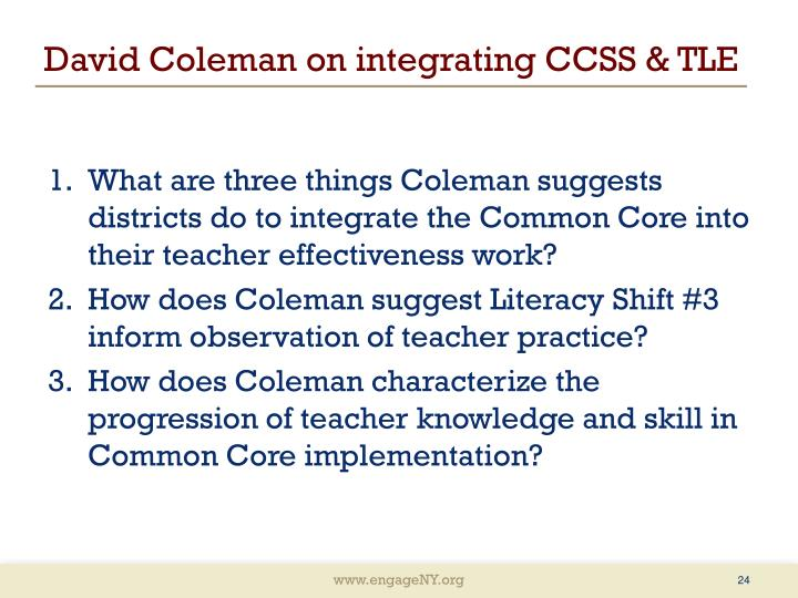 David Coleman on integrating CCSS & TLE
