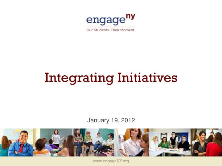 Integrating initiatives