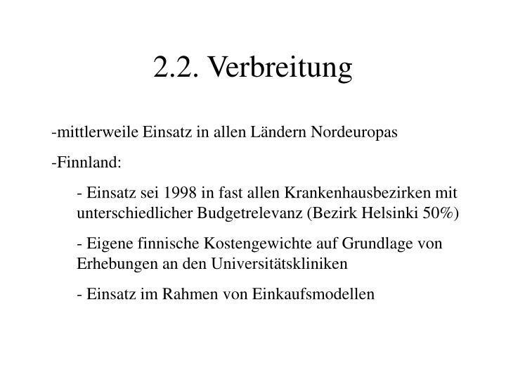 2.2. Verbreitung