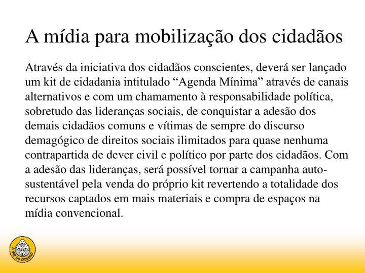 A mídia para mobilização dos cidadãos