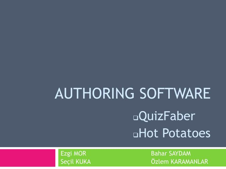 AUTHORING SOFTWARE