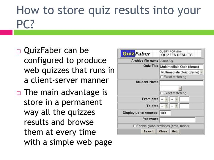 How to store quiz results into your PC