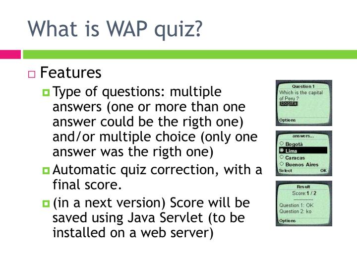 What is WAP quiz?