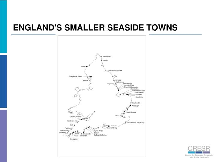 ENGLAND'S SMALLER SEASIDE TOWNS