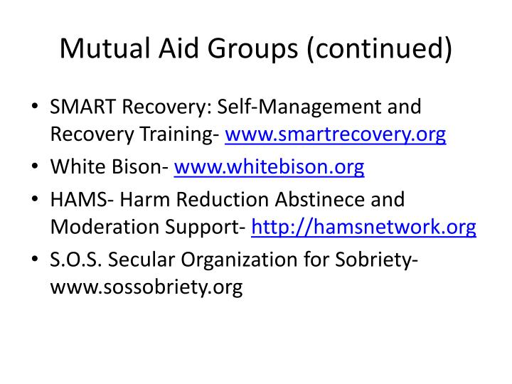 Mutual Aid Groups (continued)