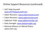 online support resources continued