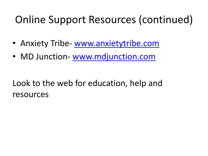 Online Support Resources (continued)