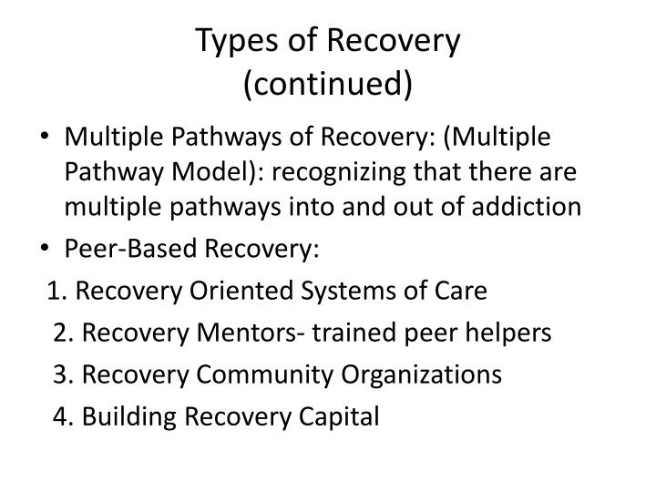 Types of Recovery