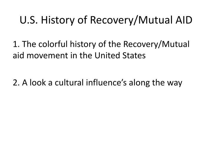 U.S. History of Recovery/Mutual AID