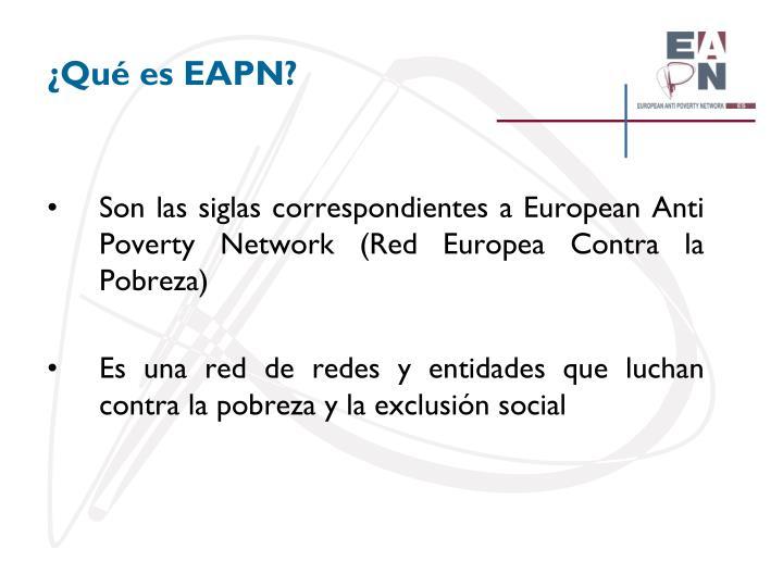 ¿Qué es EAPN?