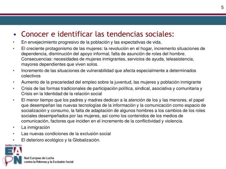 Conocer e identificar las tendencias sociales: