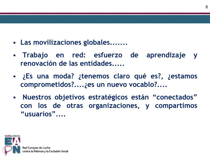 Las movilizaciones globales.......