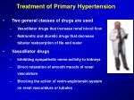 treatment of primary hypertension