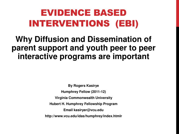 Evidence based interventions  (EBI)