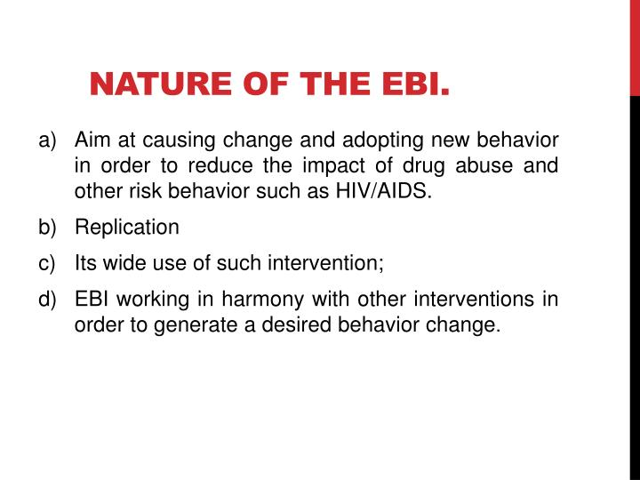 Nature of the EBI.