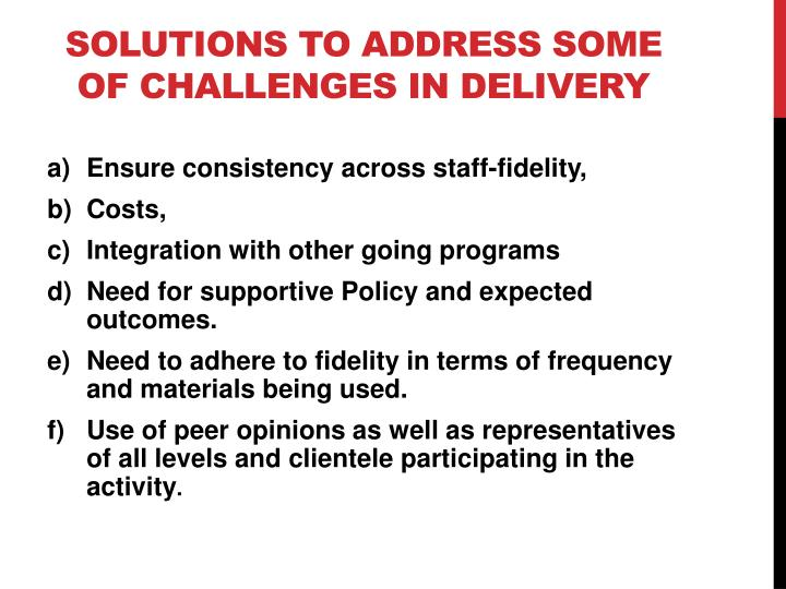 solutions to address some OF challenges in delivery