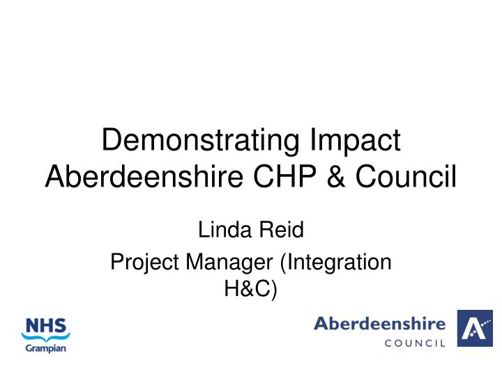 Demonstrating impact aberdeenshire chp council
